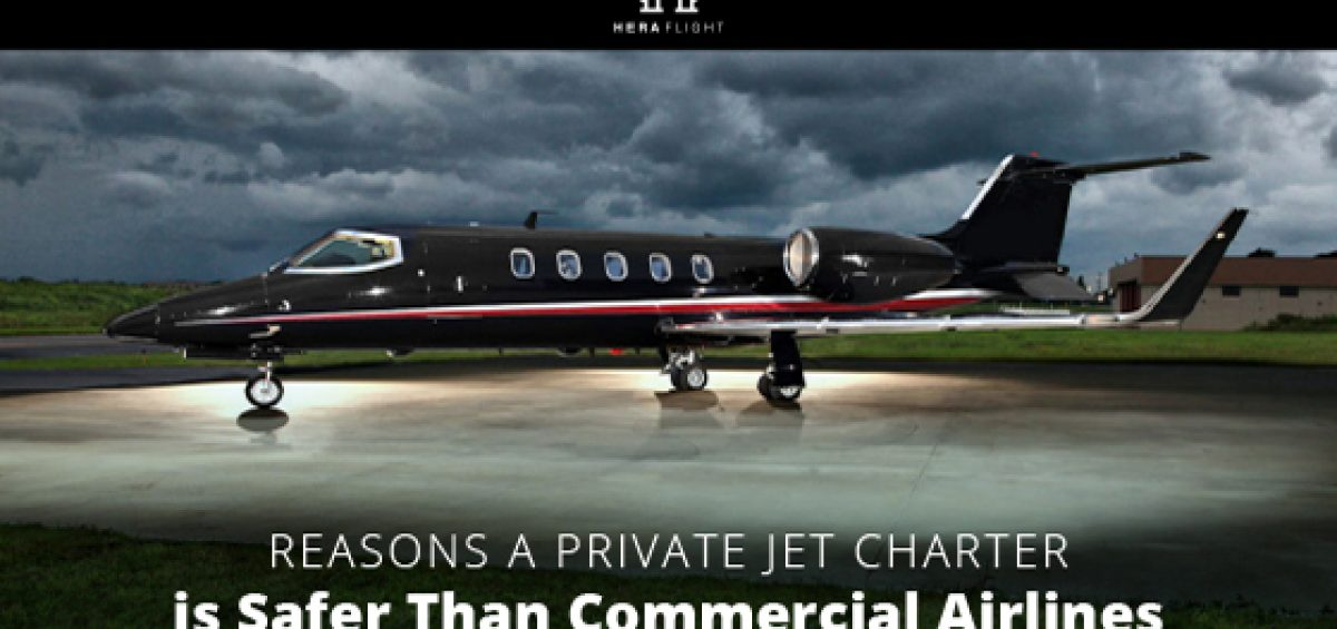Reasons a Private Jet Charter is Safer Than Commercial Airlines