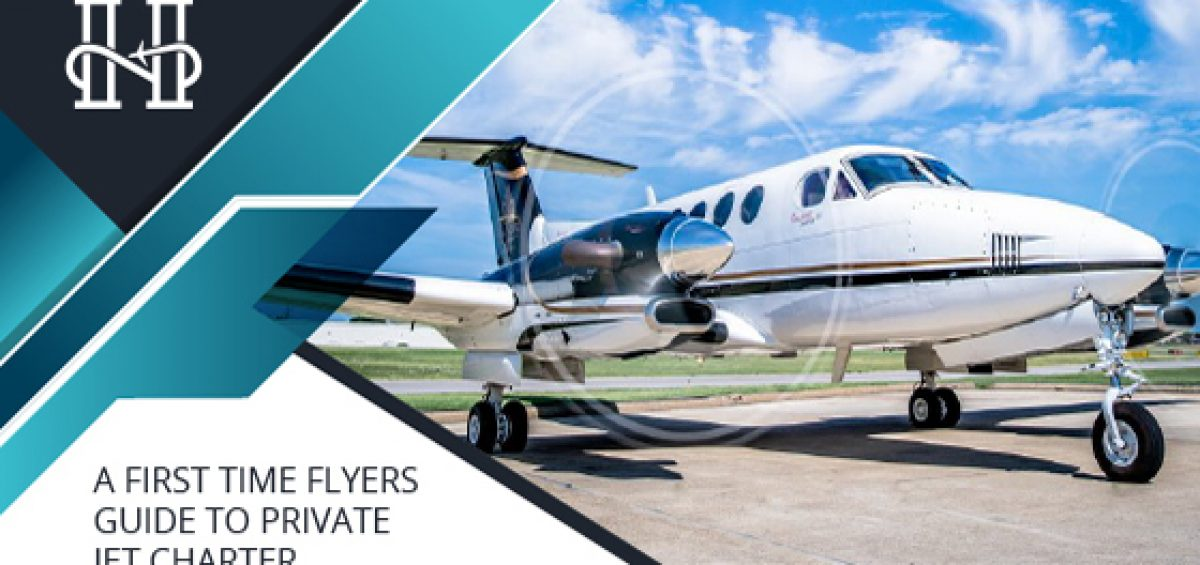 First Time Flyers Guide to Private Jet Charter